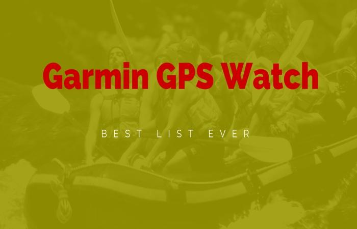 Best Garmin GPS Watch