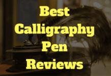 Best Calligraphy Pen 2017 Reviews